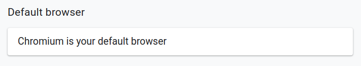 chromium is your default browser